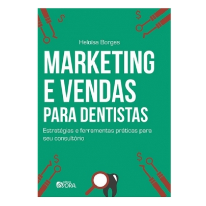 Marketing e Vendas Para Dentistas
