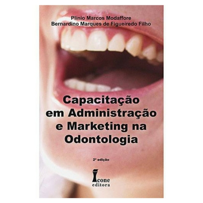 Capacitação em Administração e Marketing na Odontologia