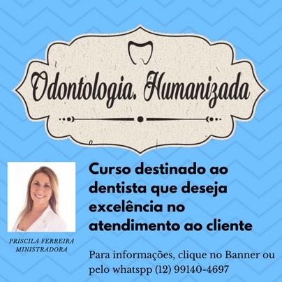 Humanização adaptada à Odontologia
